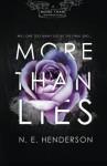 More Than Lies (Volume 1) - N E Henderson
