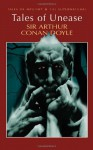 Tales of Unease (Tales of Mystery & The Supernatural) by Sir Arthur Conan Doyle (5-Apr-2008) Paperback - Sir Arthur Conan Doyle