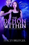 The Demon Within: A PeaceKeeper Novel - Stacey Brutger