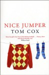 Nice Jumper - Tom Cox
