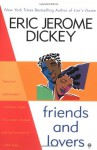 Friends and Lovers - Eric Jerome Dickey