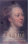 The Portrait of Zelide - Geoffrey Scott, Shirley Hazzard
