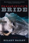 Frankenstein's Bride: Frankenstein or the Modern Prometheus - Hilary Bailey