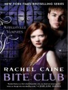 Bite Club (The Morganville Vampires, #10) - Rachel Caine, Cynthia Holloway