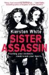 Sister Assassin (Sister Assassin, #1) - Kiersten White