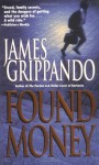 Found Money - James Grippando