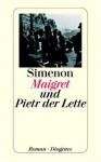 Maigret und Pietr der Lette - Georges Simenon, Wolfram Schaefer