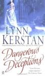 Dangerous Deceptions - Lynn Kerstan