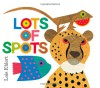 Lots of Spots - Lois Ehlert