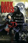 Dark Wars: The Tale of Meiji Dracula - Hideyuki Kikuchi