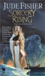 Sorcery Rising - Jude Fisher