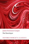 The Deerslayer - James Fenimore Cooper, Daniel H. Peck