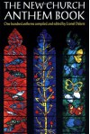 The New Church Anthem Book: One Hundred Anthems - Lionel Dakers