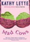 Mad Cows - Kathy Lette