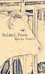 Animal Farm[Illustrated] - George Orwell, Michael He