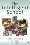 The Intelligent School - Kate Myers, Jane Reed