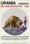 Millemondiestate 1990: un romanzo breve e 15 racconti - Ben Bova, Dean Wesley Smith, Robert E. Howard, Steve Gallagher, David Brin, Joe R. Lansdale