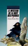 Le Mystère de la nuit des pierres - Evelyne Brisou-Pellen