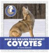 How Do We Live Together? Coyotes - Katie Marsico