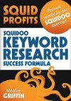 Squid Profits: Squidoo Keyword Research Success Formula - Henley Griffin