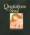 Quotations For The Soul - Rosalie Maggio
