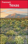 Frommer's Texas (Frommer's Complete Guides) - David Baird, Eric Peterson, Neil Edward Schlecht