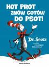 Kot Prot znów gotów do psot - Dr. Seuss, Stanisław Barańczak