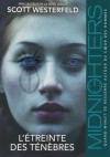 L'étreinte des ténèbres - Scott Westerfeld, Guillaume Fournier