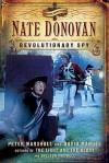 Nate Donovan: Revolutionary Spy - David Manuel, Sheldon Maxwell