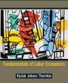 Fundamentals of Labor Economics - Hyclak, Robert Thornton, Geraint Johnes, Hyclak