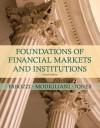 Foundations of Financial Markets and Institutions (4th Edition) - Frank J. Fabozzi, Franco P. Modigliani, Frank J. Jones