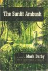 The Sunlit Ambush - Mark Derby