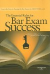 The Essential Rules for Bar Exam Success - Steven I. Friedland, Jeffrey Scott Shapiro