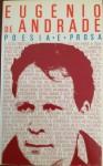 Poesia e Prosa II Volume (Poesia e Prosa, #2) - Eugénio de Andrade