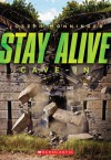 Stay Alive #2: Cave-in - Joseph Monninger