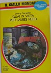 Guai in vista per James Reed - Jimmy Sangster, Il giallo Mondadori
