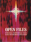 Open Files: Impossible Happenings Which Have Never Been Explained (The Unexplained) - Peter Brookesmith