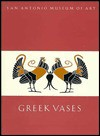 Greek Vases in the San Antonio Musuem of Art - Carlos A. Picon