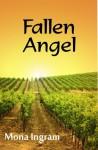 Fallen Angel - Mona Ingram