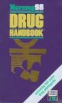 Nursing98 Drug Handbook [With Windows-Compatible Diskette] - Springhouse Publishing