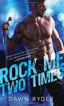 Rock Me Two Times - Dawn Ryder
