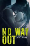 No Way Out - Lila Rose