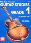 Guitar Studies Grade 1 - William Bay