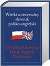 Wielki uniwersalny słownik polsko-angielski - Tomasz Wyżyński