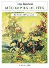 Mécomptes de fées: Les Annales du Disque-monde, T12 (Bibliothèque de l'évasion) - Terry Pratchett, Patrick Couton
