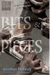 Bits & Pieces - Jonathan Maberry