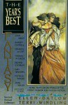 The Year's Best Fantasy: Second Annual Collection - Ellen Datlow, Terri Windling, Ramsey Campbell, Charles de Lint, Rick DeMarinis, Thomas M. Disch, John Dufresne, Greg Egan, Ru Emerson, Dennis Etchison, John M. Ford, Anne Gay, Joan Aiken, Sandra M. Gilbert, Lisa Goldstein, Charles L. Grant, M. John Harrison, Gwyneth Jones