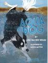 Aqua Dog - Lisa Van de Wielen, Alison Mutton