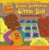 Super Detective Little Bill: A Dial-The-Answer Book - Catherine Lukas