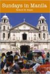 Sundays in Manila - Robert H. Boyer